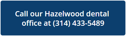 Call our Hazelwood dental office at 314-521-5678