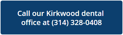 Call our Kirkwood dental office at 314-328-0408